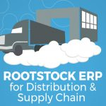 rootstock-erp-for-distribution-and-supply-chain